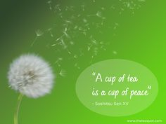 """A cup of #tea is a cup of peace"" #TheTeaSpot #Inspiration"