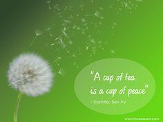 """A cup of #tea is a cup of peace"" #TheTeaSpot #Inspiration"