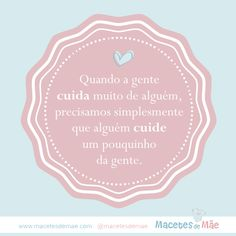 Frases de Mãe - Mom quotes - Mother Words, Quotes, Inspiration, Frames, Maternity, Humor, Tags, Health, Instagram
