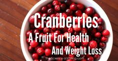 As far as healthy foods go, cranberries are at the top of the list due to their high nutrient and antioxidant content and are...