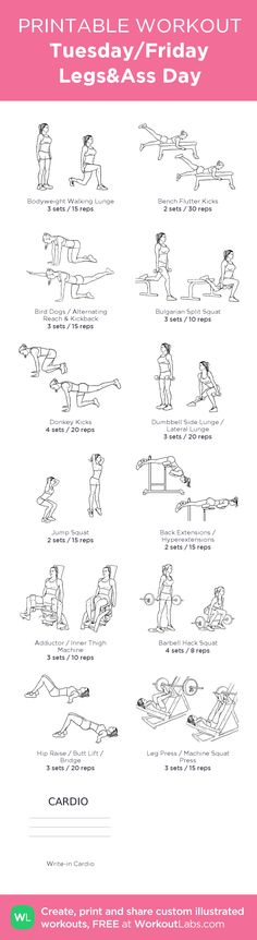 Tuesday/Friday Legs&Ass Day: my visual workout created at WorkoutLabs.com • Click through to customize and download as a FREE PDF! #customworkout