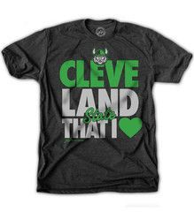 Cleveland That I Love CSU Limited Edition. GV Art took the Cleveland That I Love design and slogan that has become so popular throughout the city and combined it with our pride for Cleveland State. Its not just a shirt, its a statement!