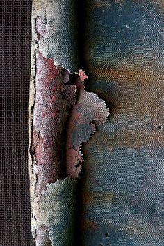 Janet Little Jeffers - patina - rust - peeling paint - beautiful decay