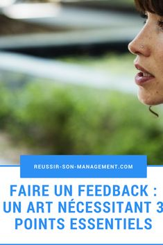 Faire un feedback : un art nécessitant 3 points essentiels - RSM Etre Un Bon Manager, Leadership, Le Management, Buisness, Le Point, New Work, Productivity, Communication, Improve Yourself
