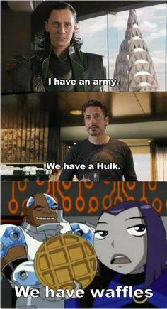 Loki meme loki i have an army stark we have a hulk raven we have