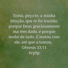 http://bible.com/212/gen.33.11.ARC