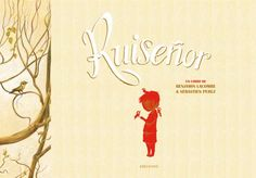 Ruiseñor (Nightingale) illustrated by Benjamin Lacombe Illustration, Conte, Storytelling, Childrens Books, Books To Read, Blog, Reading, Paper, Site Officiel