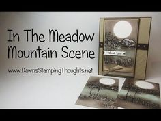 In The Meadow Mountain Scene video   Dawn's Stamping Thoughts   Bloglovin'