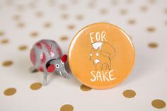 For Fox Sake - 55mm - Badge - Pocket Mirror - Magnet - Keyring by KatieAbeyDesign on Etsy https://www.etsy.com/listing/234188399/for-fox-sake-55mm-badge-pocket-mirror