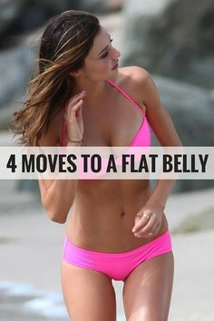 4 Moves to a flat belly