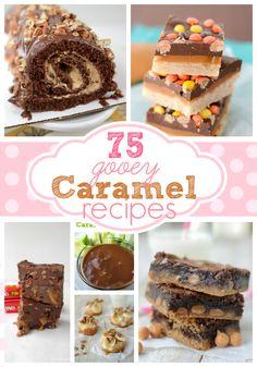 75 Gooey Caramel Recipes