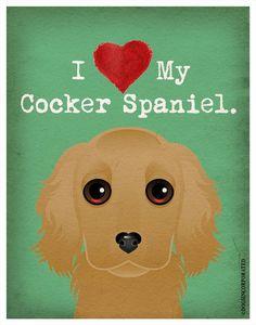 I Love My Cocker Spaniel