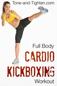 Full Body Cardio Kickboxing Intermediate Workout on Tone-and-Tighten.com - only 35 minutes long, but burns hundreds of calories