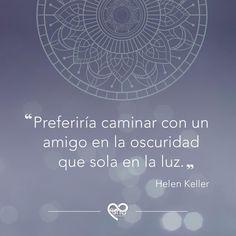 Una frase célebre de Helen Keller sobre la importancia de un amigo Helen Keller, Weather, Wellness
