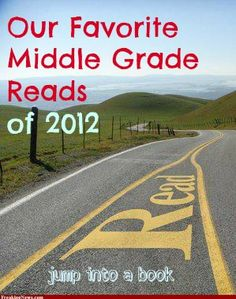 There have been some incredible books published in 2012 in the Middle Grade reading area. Here's a list of our favorites
