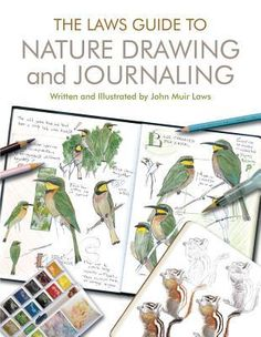 Laws Sketchbook for Nature Journaling by John Muir Laws — Reviews, Discussion, Bookclubs, Lists