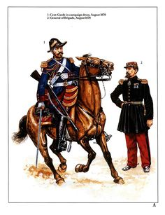 1:Cent-Garde in campaign dress,August 1870.2:General of Brigade,August 1870.