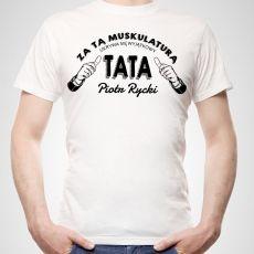 Koszulka personalizowana męska MUSKULARNY TATA idealny na urodziny