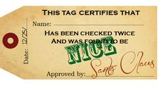 "FREE printable certified ""Nice"" Tags from Santa Claus to include on Christmas presents.  Love this!"