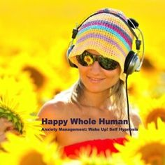 Happy Whole Human Anxiety Management Self-hypnosis-Wake Up $2.99 This relaxing and inspiring meditative recording supports anxiety management and brings listeners back to awareness with energy and confidence. http://www.happywholehuman.com/product/hwh-anger-management-self-hypnosis-deep-sleep/  Artist: Dr. Lisa Leit* Composer: Mitchell Westmoreland Duration: 31:30  #Hypnosis #Hypnotherapist #Hypnosis #Self-hypnosis #Mediation #Happy Whole Human #Hypnosis Mp3s #Anxiety #Lisa Leit