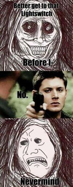Even the Unwanted House guest will not defy Dean Winchester.