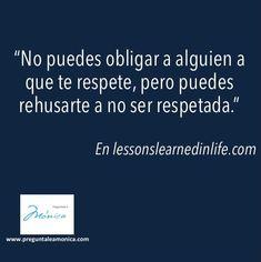 #respeto #actitud #bienestar #salud #vida #preguntaleamonica