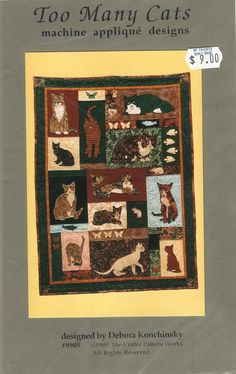 "1989 Too Many Cats Applique Quilt Pattern 39"" X 42"" By Debora Konchinsky #P05…"