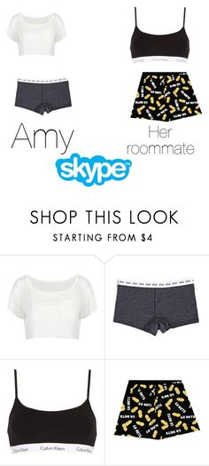 """""""Talking to Davina- Amy"""" by crazytodahmax ❤ liked on Polyvore featuring Calvin Klein Underwear"""