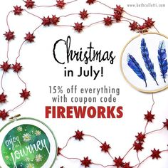 It's Christmas in July! I'm making room for new items and right now everything is 15% off with coupon code FIREWORKS - visit www.bethcolletti.com to browse all the pillows and embroidered wall art up for grabs!