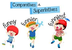 Comparatives and superlatives word for funny illustration English Grammar For Kids, English Worksheets For Kids, English Lessons For Kids, English Words, English Vocabulary, Teaching English, Opposite Words For Kids, Adjective Anchor Chart, English Adjectives
