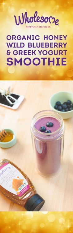 This Blueberry & Greek Yogurt Smoothie is portable, packed with nutrients and sweetened with 100% organic honey, which is free from pesticides and chemicals.