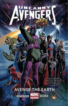 Uncanny Avengers, Vol. 4: Avenge the Earth