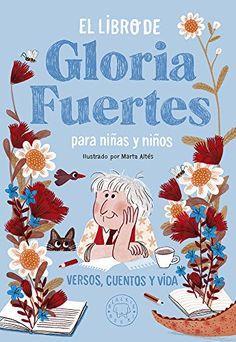 El libro de Gloria Fuertes para niñas y niños de Gloria F... https://www.amazon.es/dp/8417059210/ref=cm_sw_r_pi_dp_x_CmQeAbG2SENTF