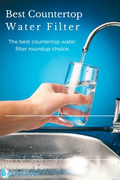 Looking for the best countertop water filter for your home? We've rounded up the top three choices for the top-rated and very efficient products to clean water. Reverse Osmosis Water, Reverse Osmosis System, Drinking Water Filter, Water Filters, Countertop Water Filter, Poster Background Design, Water Benefits, Healthy Water, Water Filtration System