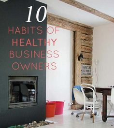 Top 10 Habits of Healthy and Happy Business Owners