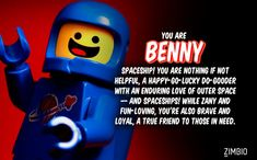 I took Zimbio's 'LEGO Movie' quiz and I'm Benny! Who are you?null - Quiz