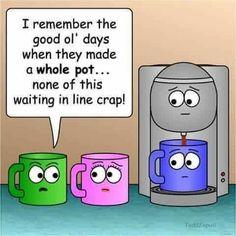 Waiting in Line? Take a look at the Keurig Coffee Wine, Coffee Talk, I Love Coffee, Coffee Break, My Coffee, Coffee Shop, Coffee Cups, Coffee Today, Morning Coffee