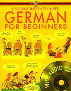 German for Beginners with audio cd (Languages for Beginners S.) (Internet Linked with Audio CD) German Language Learning, Foreign Language, Audio, Internet, Learn German, Polish Recipes, Secondary School, Languages, Education