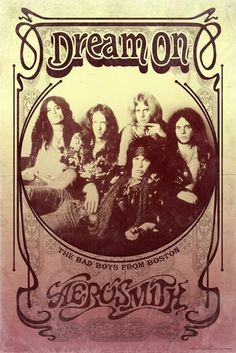 Art Print: Aerosmith - Dream On : Room Posters, Band Posters, Music Posters, Rock N Roll, Rock Revolution, Rock Y Metal, Music Pics, Music Mood, Music Wall