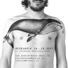 REYKJAVIK / GUESTSPOT 14.-18. SEPT at  Íslenzka Húðflúrstofan -  The Icelandic Tattoo corp. APPOINTMENT / EMAIL TO miriamfrank@web.de or hudflur@simnet.is  #miriamfrank #tattoo #iceland #reykjavik #icelandictattoocorp #islenzkatattoostofan #whale