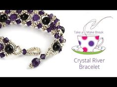 Crystal River Bracelet | Take a Make Break tutorial - YouTube