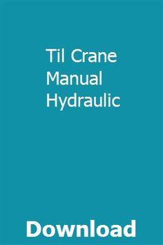 Til Crane Manual Hydraulic pdf download online full