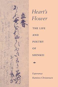 Heart's Flower: The Life and Poetry of Shinkei by Esperanza Ramirez-Christensen http://www.amazon.co.jp/dp/0804722536/ref=cm_sw_r_pi_dp_kC-7wb05FP9JC
