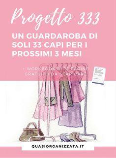 Progetto 333 | guardaroba capsula | decluttering | minimalismo #progetto333 #capsulewardrobe