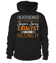 Catalyst - Never Dreamed #Catalyst