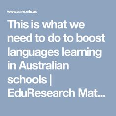 This is what we need to do to boost languages learning in Australian schools | EduResearch Matters