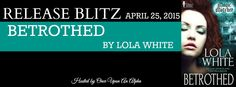 A Good Book Can Change Your View For Life: Betrothed [Magic Matched] By Lola White