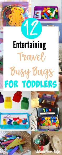 12 Entertaining Travel Busy Bags for Toddlers via @urbanmomtales
