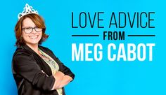 12 Ways To Improve Your Love Life, According To Meg Cabot