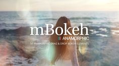 mBokeh Anamorphic - 50 Anamorphic Drag&Drop Bokeh Elements for any NLE www.motionvfx.com/B4394 ‪#‎FCPX‬ ‪#‎FinalCutProX‬